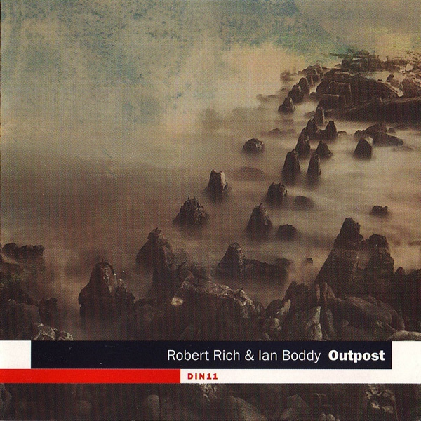 Robert Rich & Ian Boddy — Outpost