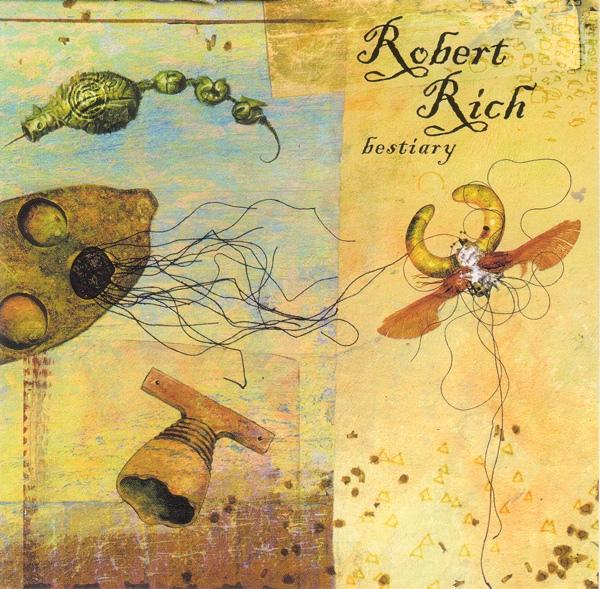 Robert Rich — Bestiary