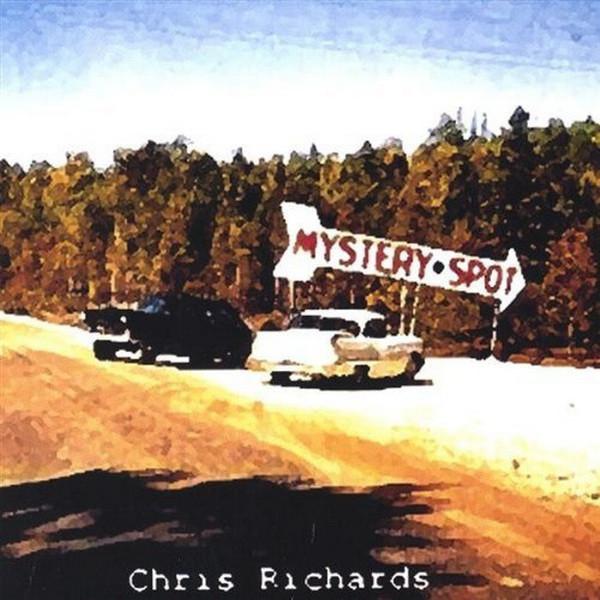 Chris Richards — Mystery Spot