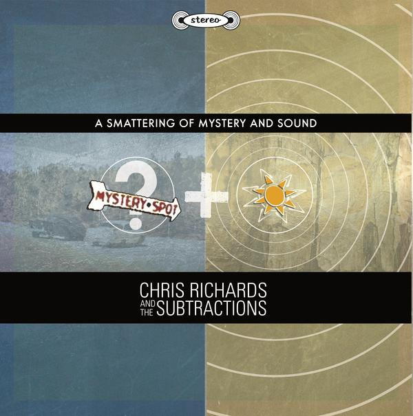 Chris Richards and the Subtractions — A Smattering of Mystery and Sound