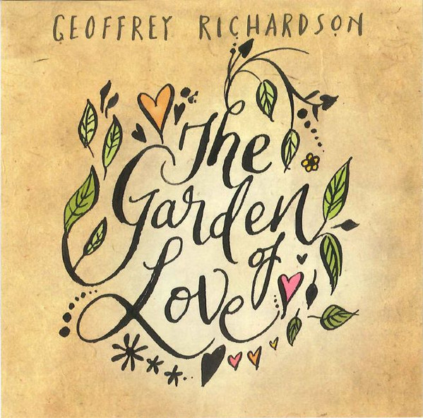 Geoffrey Richardson — The Garden of Love