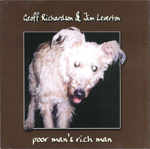 Geoff Richardson & Jim Leverton — Poor Man's Rich Man