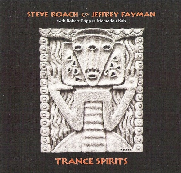Steve Roach & Jeffrey Fayman — Trance Spirits