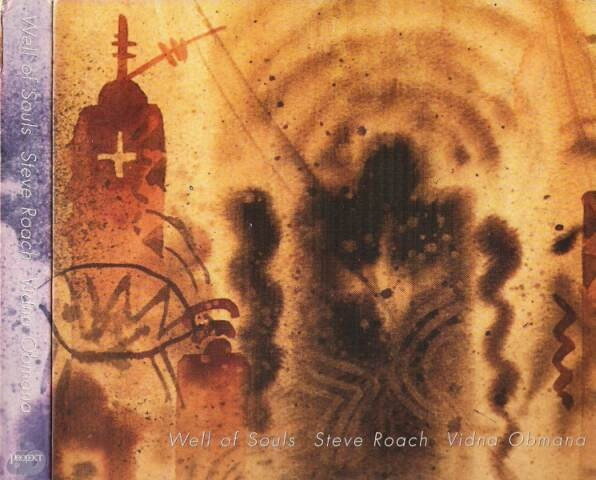 Steve Roach & Vidna Obmana — Well of Souls