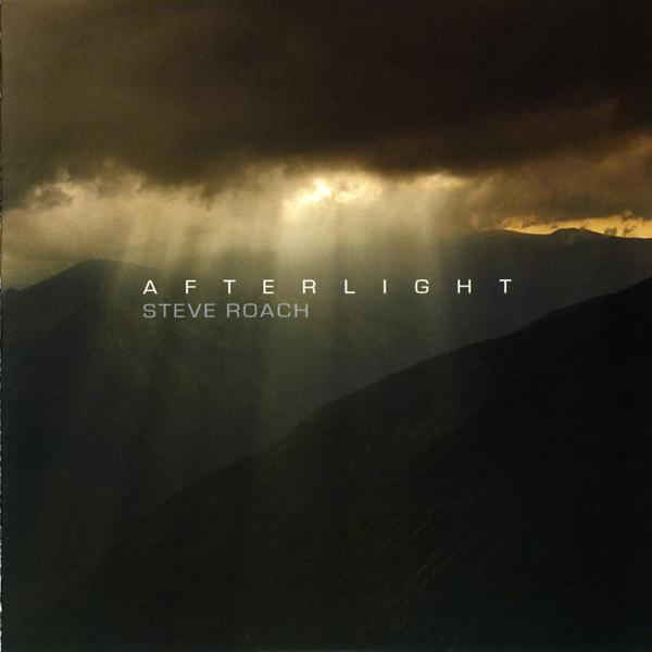 Steve Roach — Afterlight