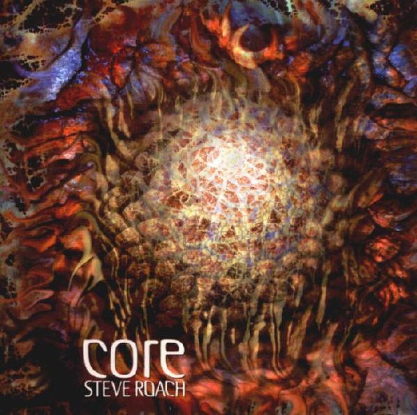 Steve Roach — Core