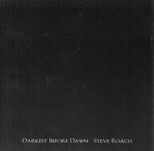 Steve Roach — Darkest before Dawn