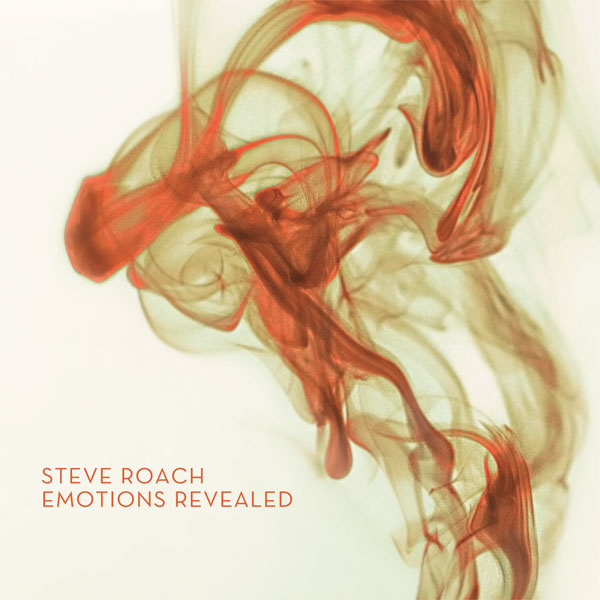 Steve Roach — Emotions Revealed