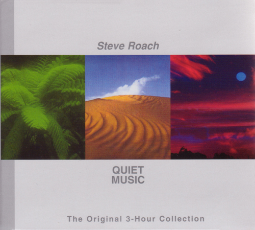 Steve Roach — Quiet Music: The Original 3-Hour Collection