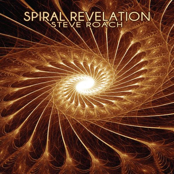 Steve Roach — Spiral Revelation