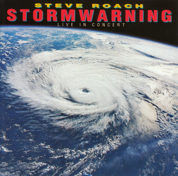 Steve Roach — Stormwarning - Live in Concert