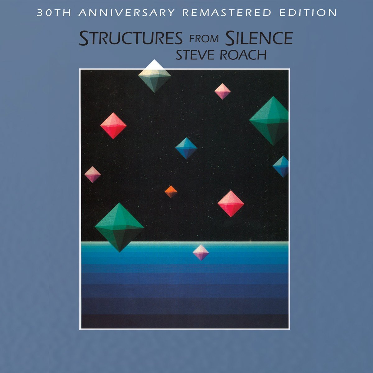 Steve Roach — Structures from Silence