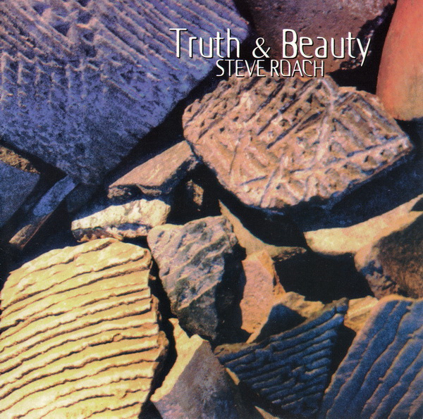 Steve Roach — Truth & Beauty