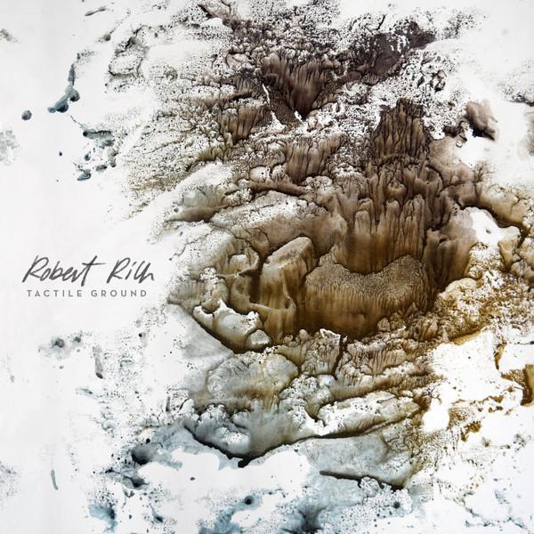 Robert Rich — Tactile Ground