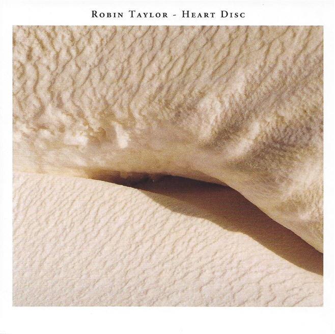 Robin Taylor — Heart Disc