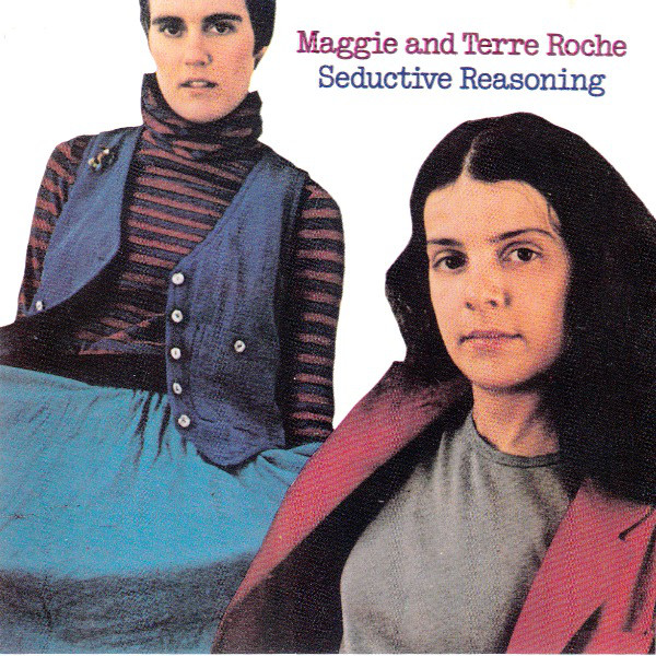 Maggie & Terre Roche — Seductive Reasoning