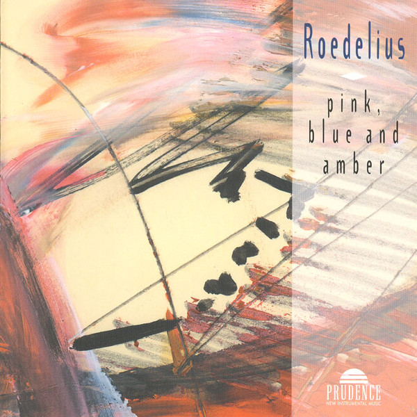 Roedelius — Pink, Blue and Amber