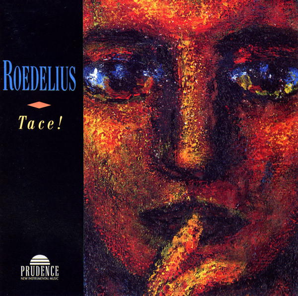 Roedelius — Tace!
