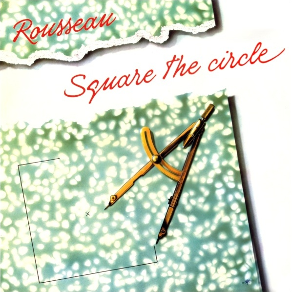 Rousseau — Square the Circle