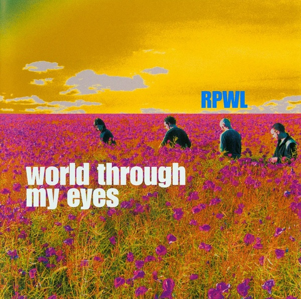 RPWL — World through My Eyes