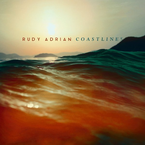 Rudy Adrian — Coastlines