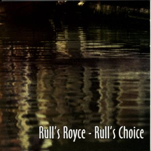 Rull's Royce — Rull's Choice