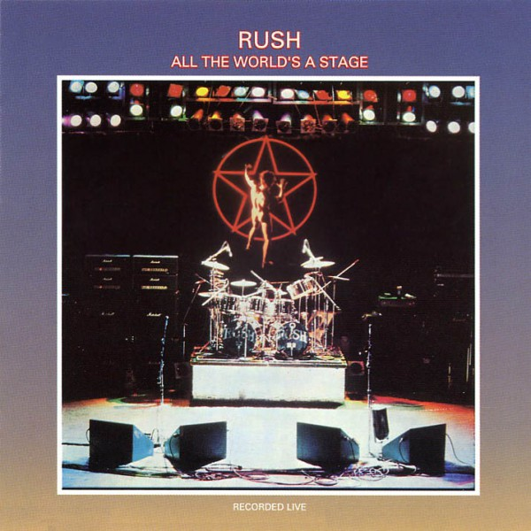Rush — All the World's a Stage