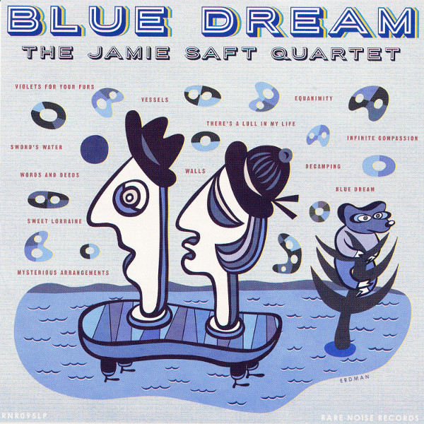 The Jamie Saft Quartet — Blue Dream