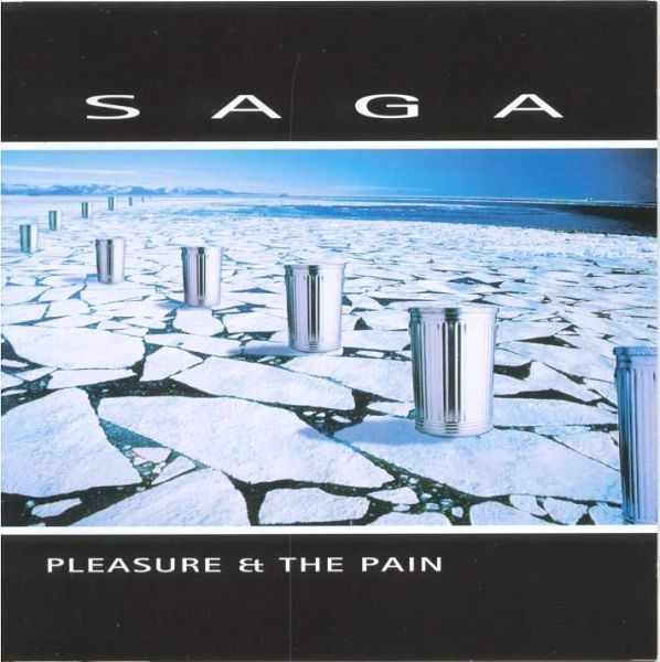 Saga — Pleasure and the Pain