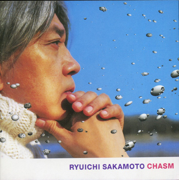 Ryuichi Sakamoto — Chasm