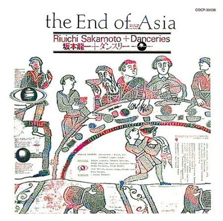 Ryuichi Sakamoto & Danceries — The End of Asia
