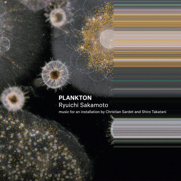Ryuichi Sakamoto — Plankton