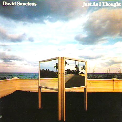 David Sancious — Just As I Thought