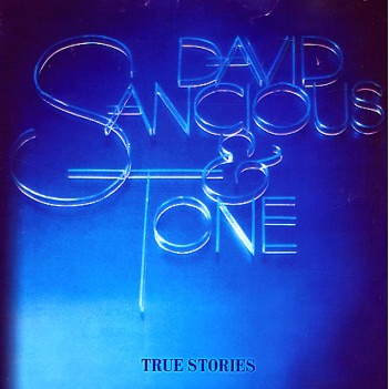 David Sancious and Tone — True Stories
