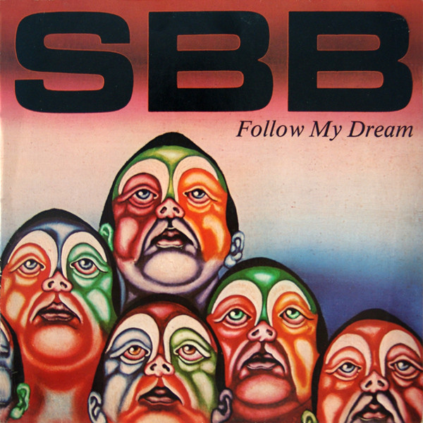 SBB — Follow My Dream
