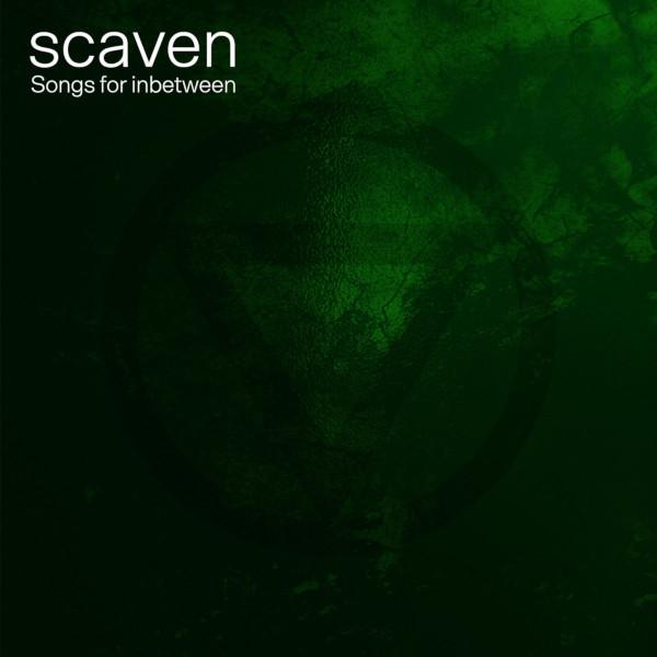 Scaven — Songs for Inbetween