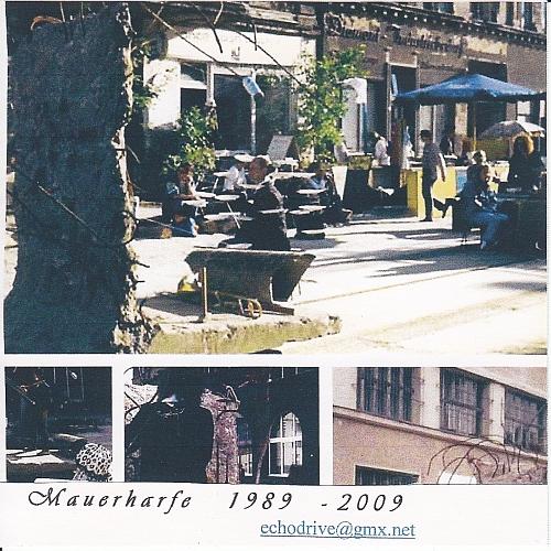 Günter Schickert — Mauerharfe 1989 - 2009