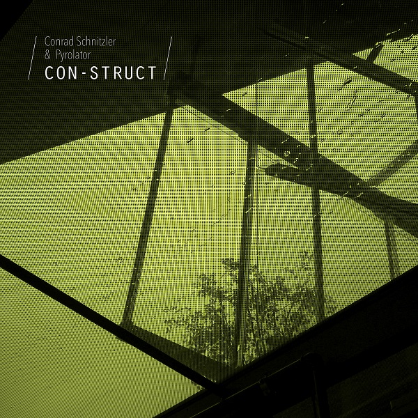 Conrad Schnitzler / Pyrolator — Con-Struct