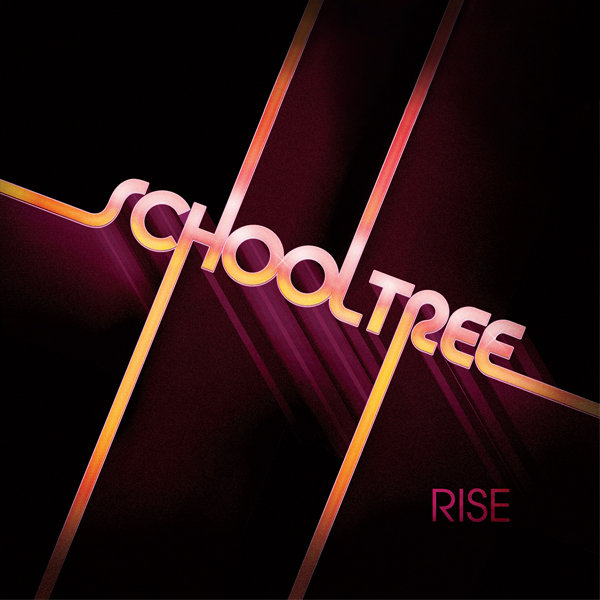 Schooltree — Rise