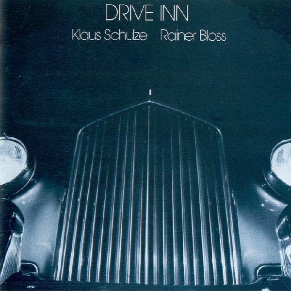 Klaus Schulze / Rainer Bloss — Drive Inn