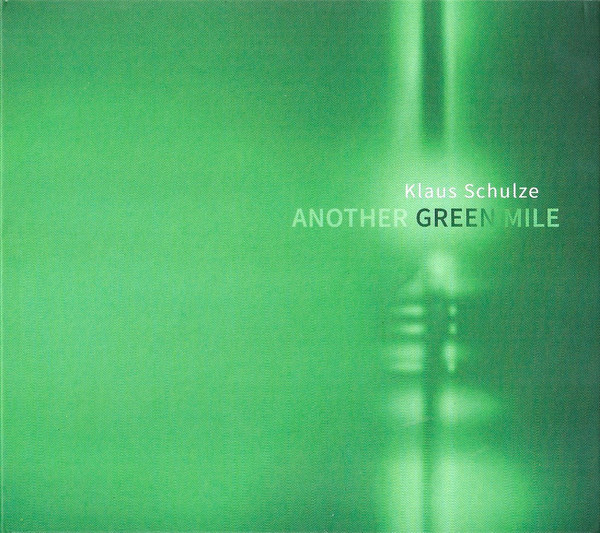Klaus Schulze — Another Green Mile