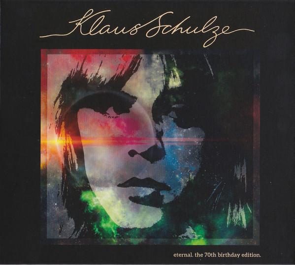 Klaus Schulze — Eternal. The 70th Birthday Edition
