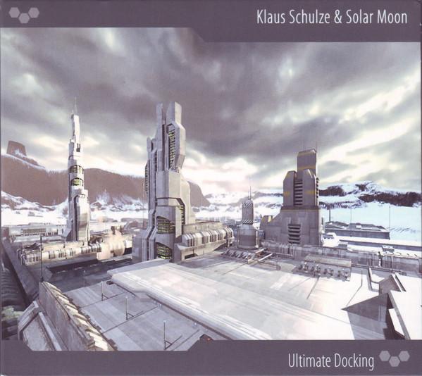 Klaus Schulze & Solar Moon — Ultimate Docking