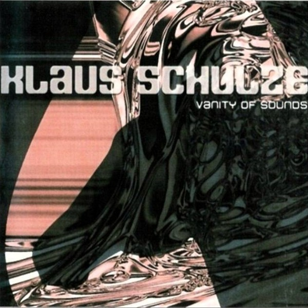 Klaus Schulze — Vanity of Sounds