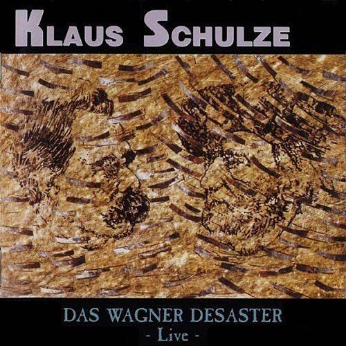 Klaus Schulze — Das Wagner Desaster - Live