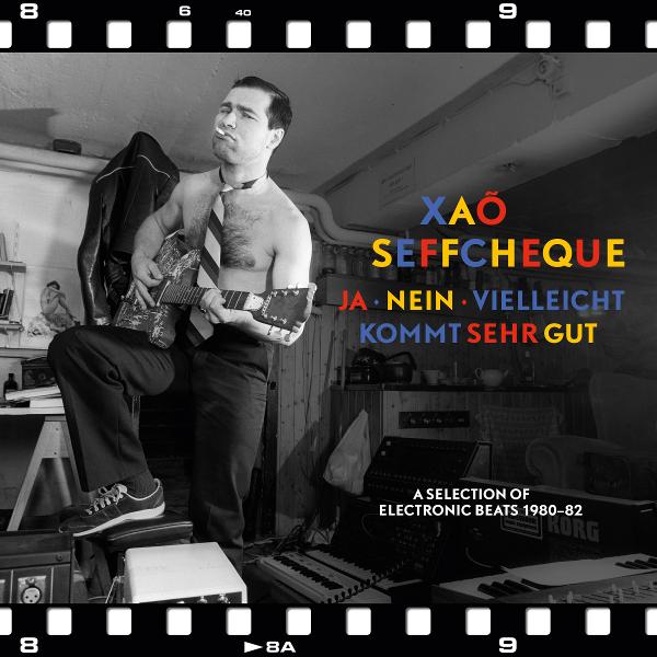 Xao Seffcheque — Ja - Nein - Vielleicht / Kommt sehr gut
