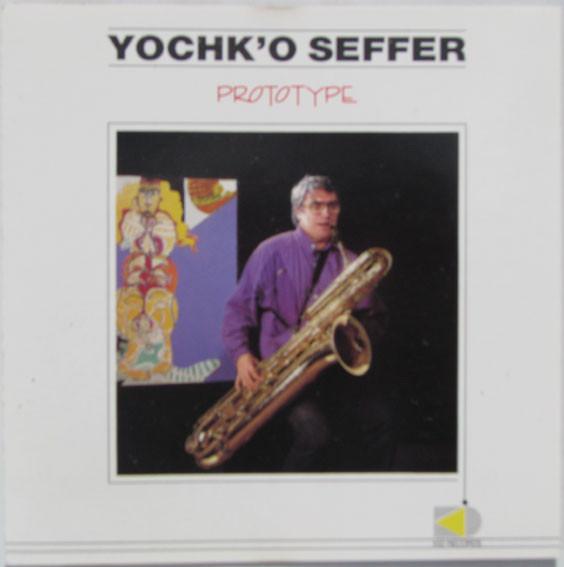Yochk'o Seffer — Prototype