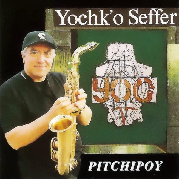 Yochk'o Seffer — Pitchipoy