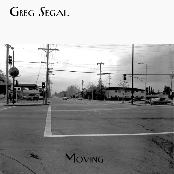 Greg Segal — Moving
