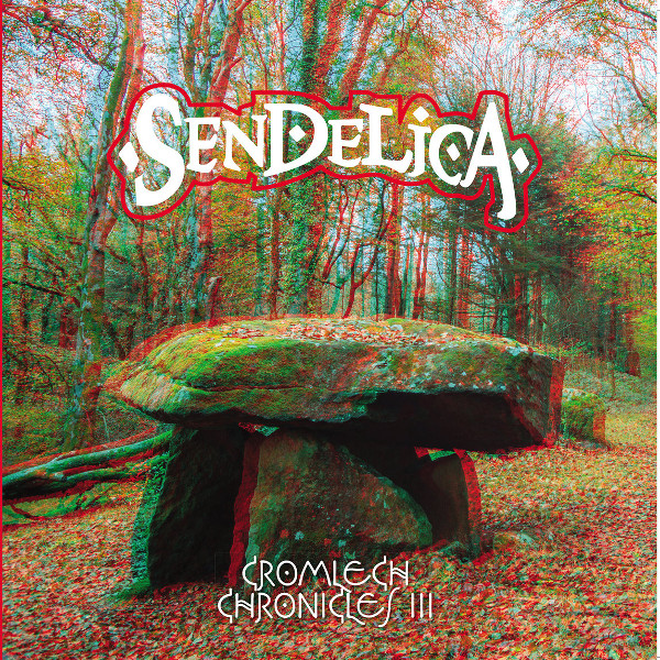 Sendelica — Cromlech Chronicles III